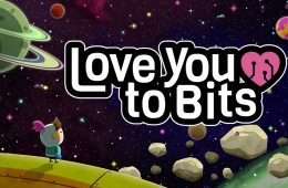 Love You To Bits