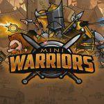 Гайд Mini Warriors: Three Kingdoms советы, секреты, стратегия